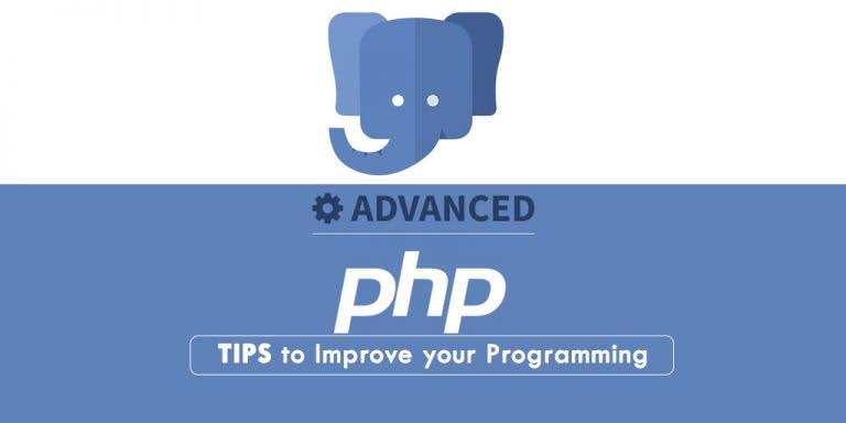 Advanced PHP tips to improve your programming