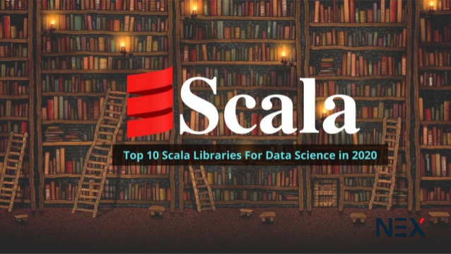 Overview of Scala Libraries For Data Science in 2020