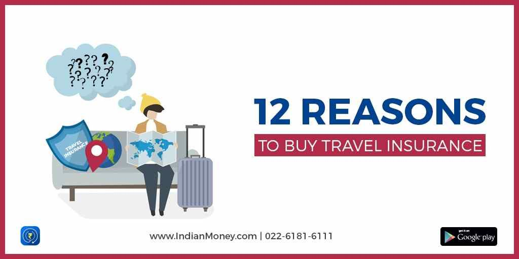 12 Reasons to Buy Travel Insurance
