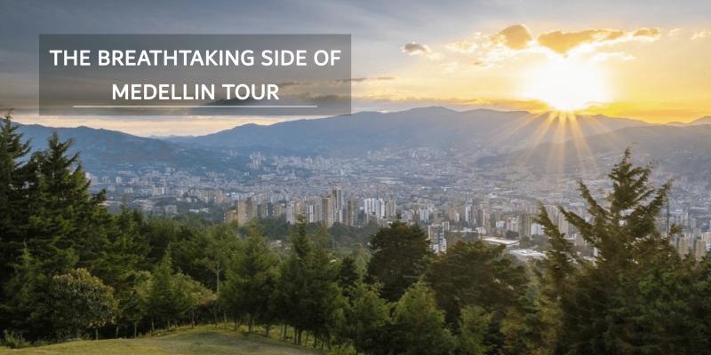 The Breathtaking Side Of Medellín Tour | PVTG