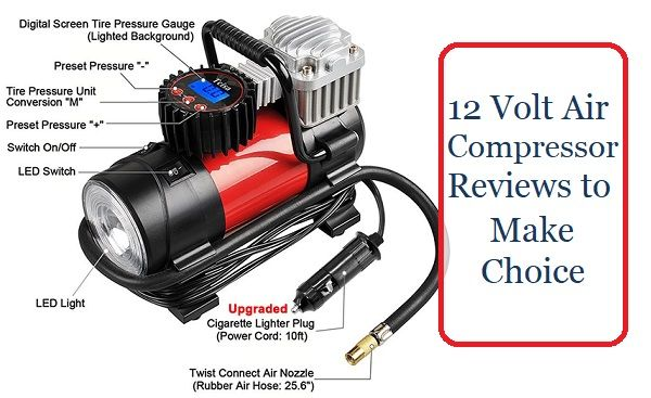 Opinions about 12 volt air compressors to choose from
