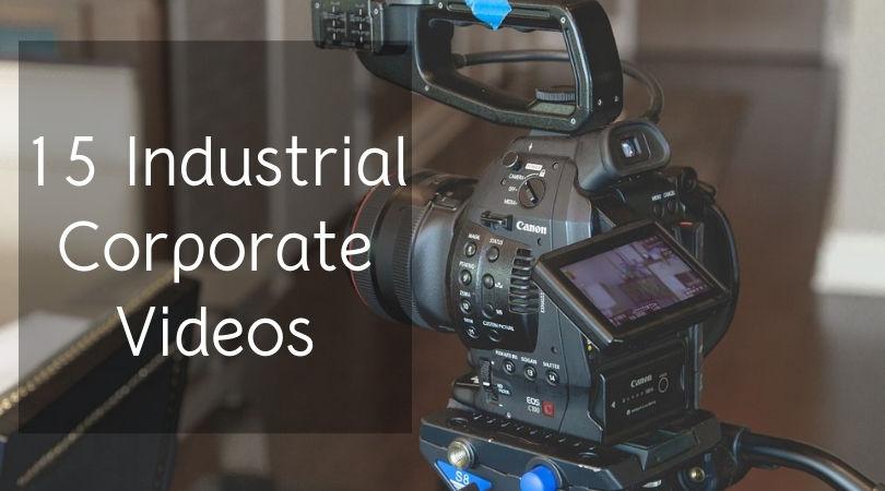 15 Industrial Corporate Videos    Corporate Film Makers