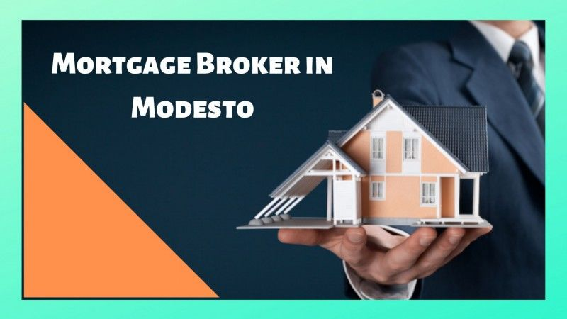 You should Know the Details about the Functions of a Mortgage Broker in Modesto: mortgage107