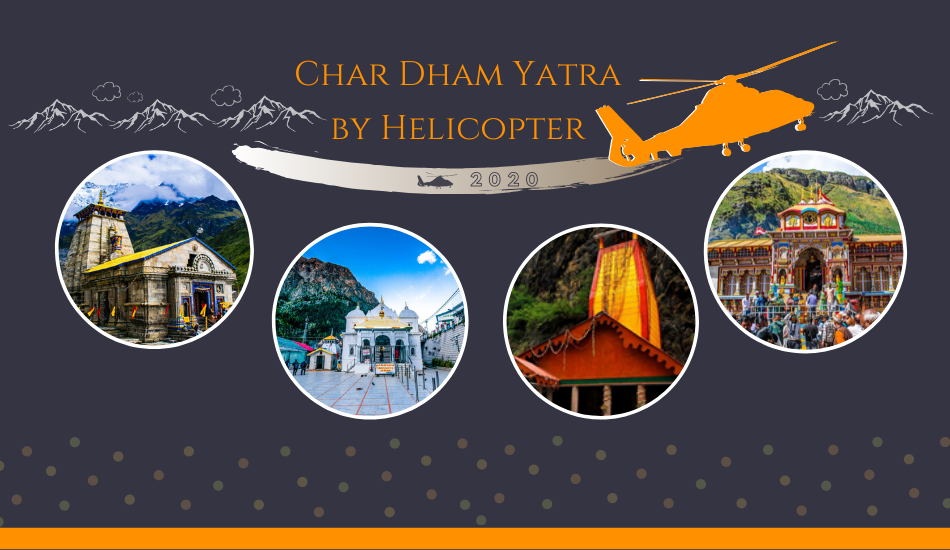 Char Dham Yatra by Helicopter 2020