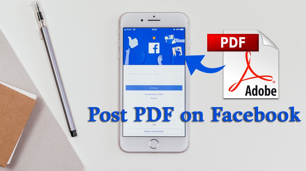 5 Steps To Post Your PDF On Facebook (Works in 2019)