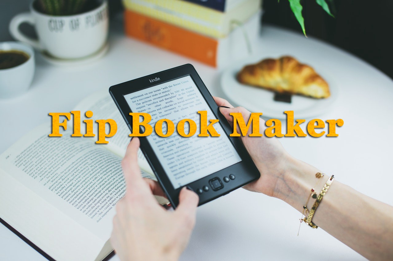 Top 7 Flip Book Maker Software to turn PDF into HTML5 Flipbook