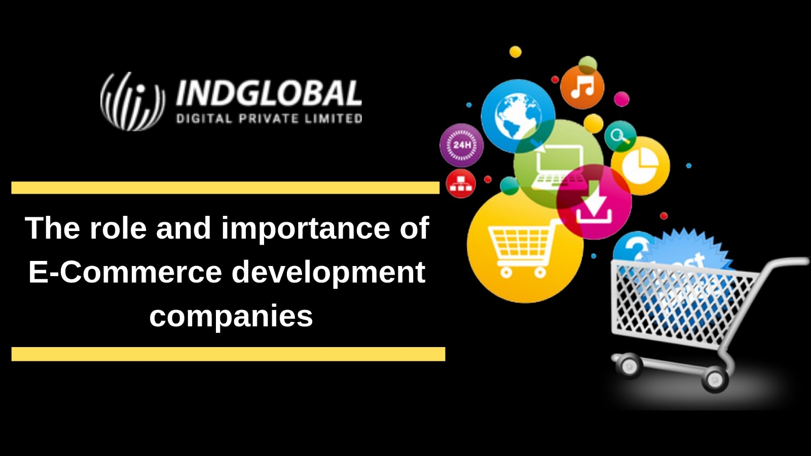 The Role and Importance of E-commerce Development Companies