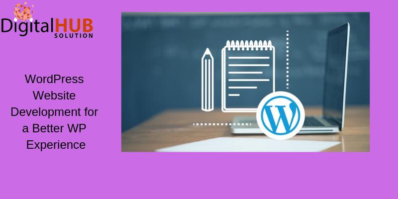 Great Web Presence with WordPress Website Development Team