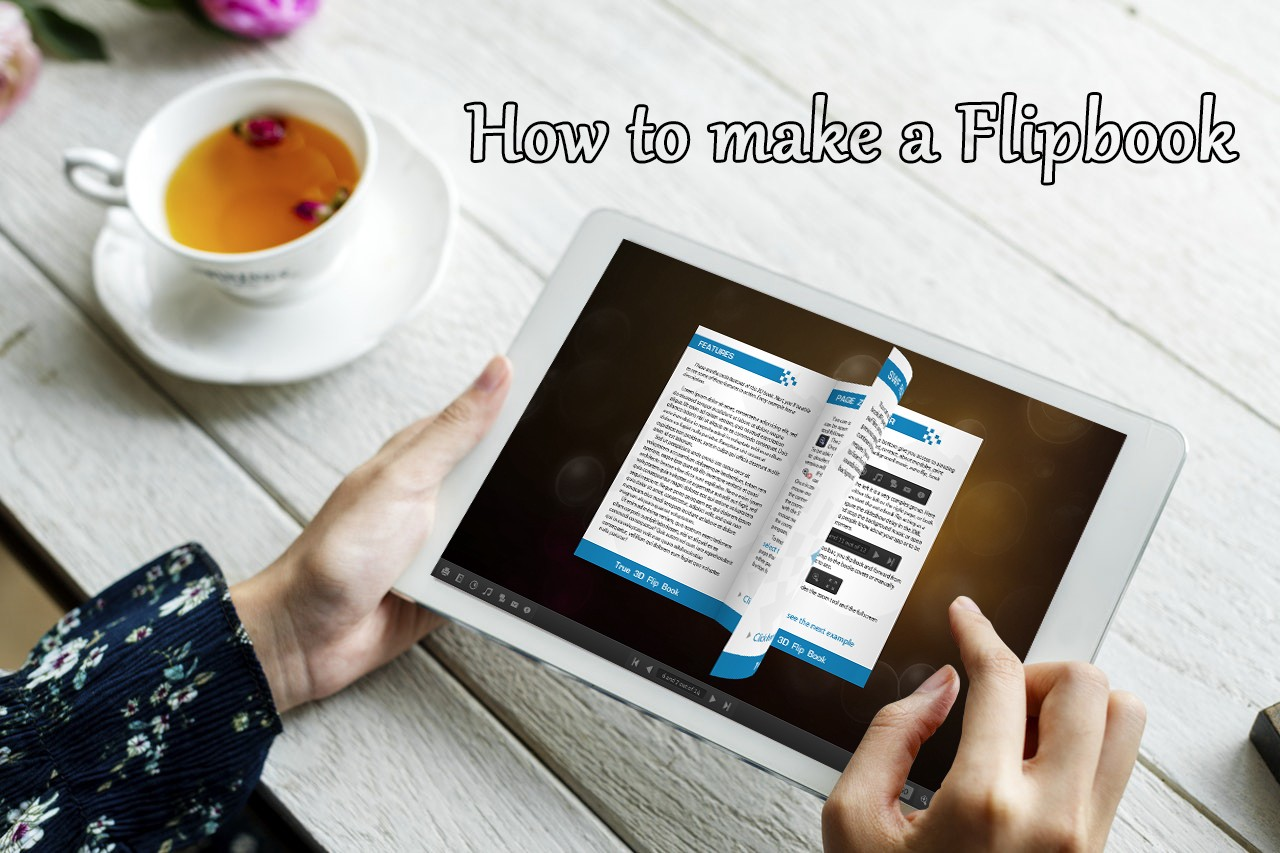How to Create a Flipbook in 5 Minutes or Less (Tutorial)