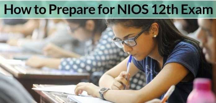 How to Prepare for NIOS 12th Exam 2018 - Tips to Score Good Marks