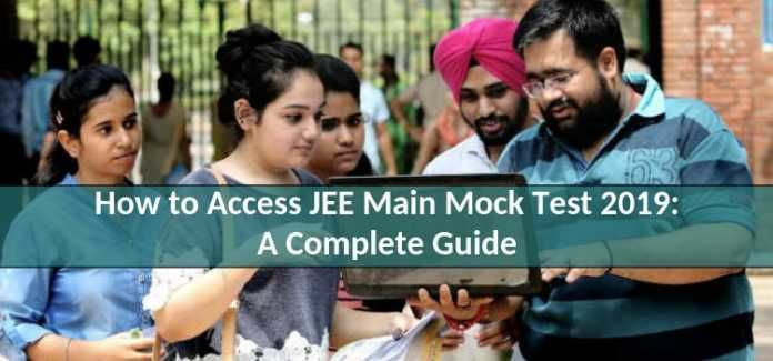 How to Access JEE Main Mock Test 2019: A Complete Guide
