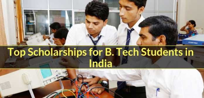 Top Scholarships for B. Tech Students in India