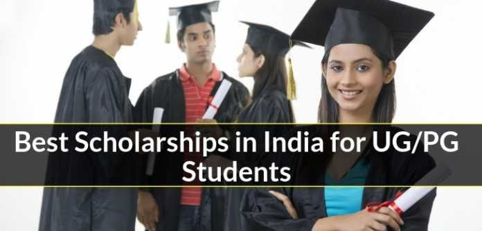 Best Scholarships in India for UG/PG Students