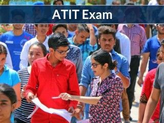ATIT 2019 Exam- Application Form, Dates, Eligibility, Admit Card