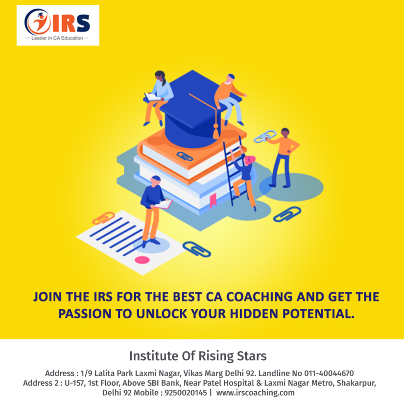 Why IRS is the best CA coaching institute? – IRS : Institute of Rising Stars