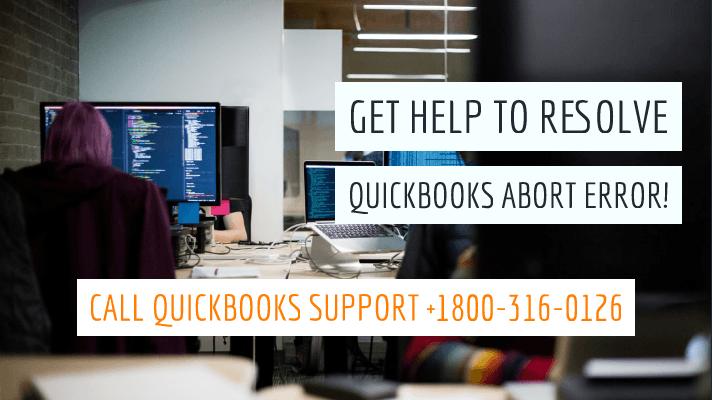 Troubleshoot QuickBooks Abort Error Easily - QuickBooks Support Center