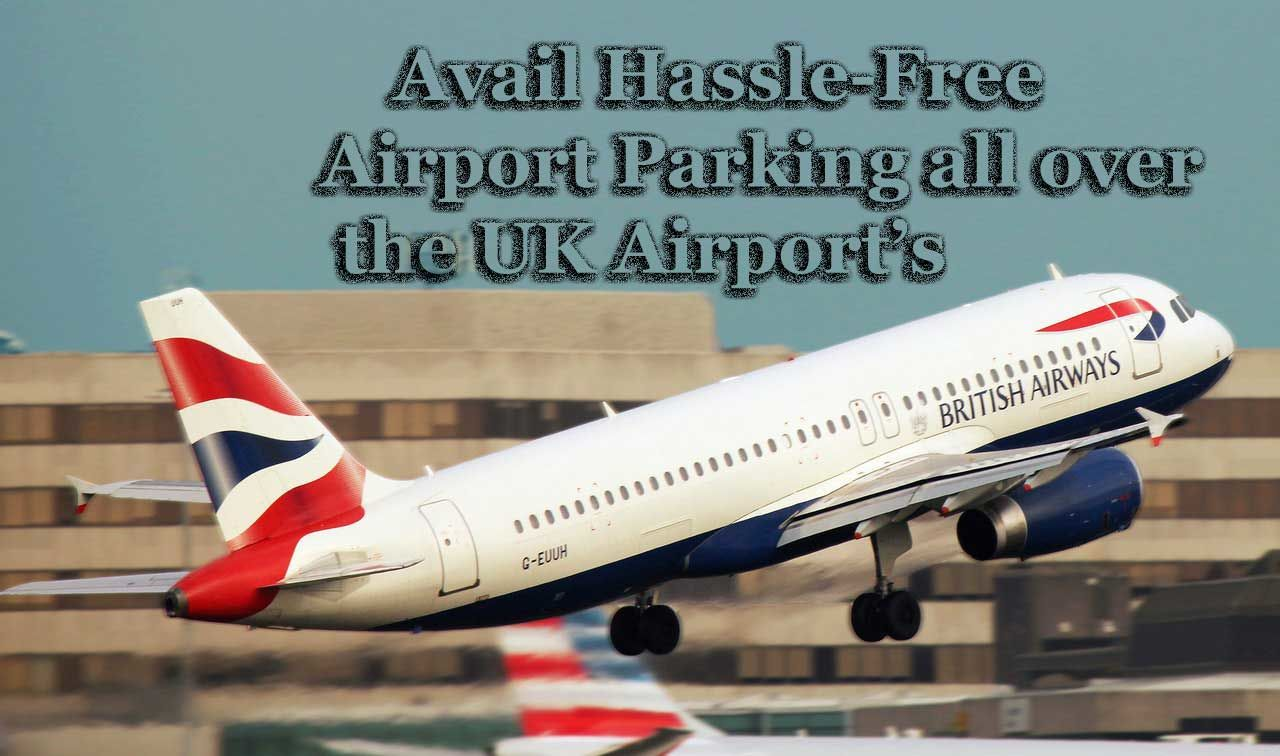 Useful Tips to Entirely Change Your Airport Parking Perception! | Travel Network