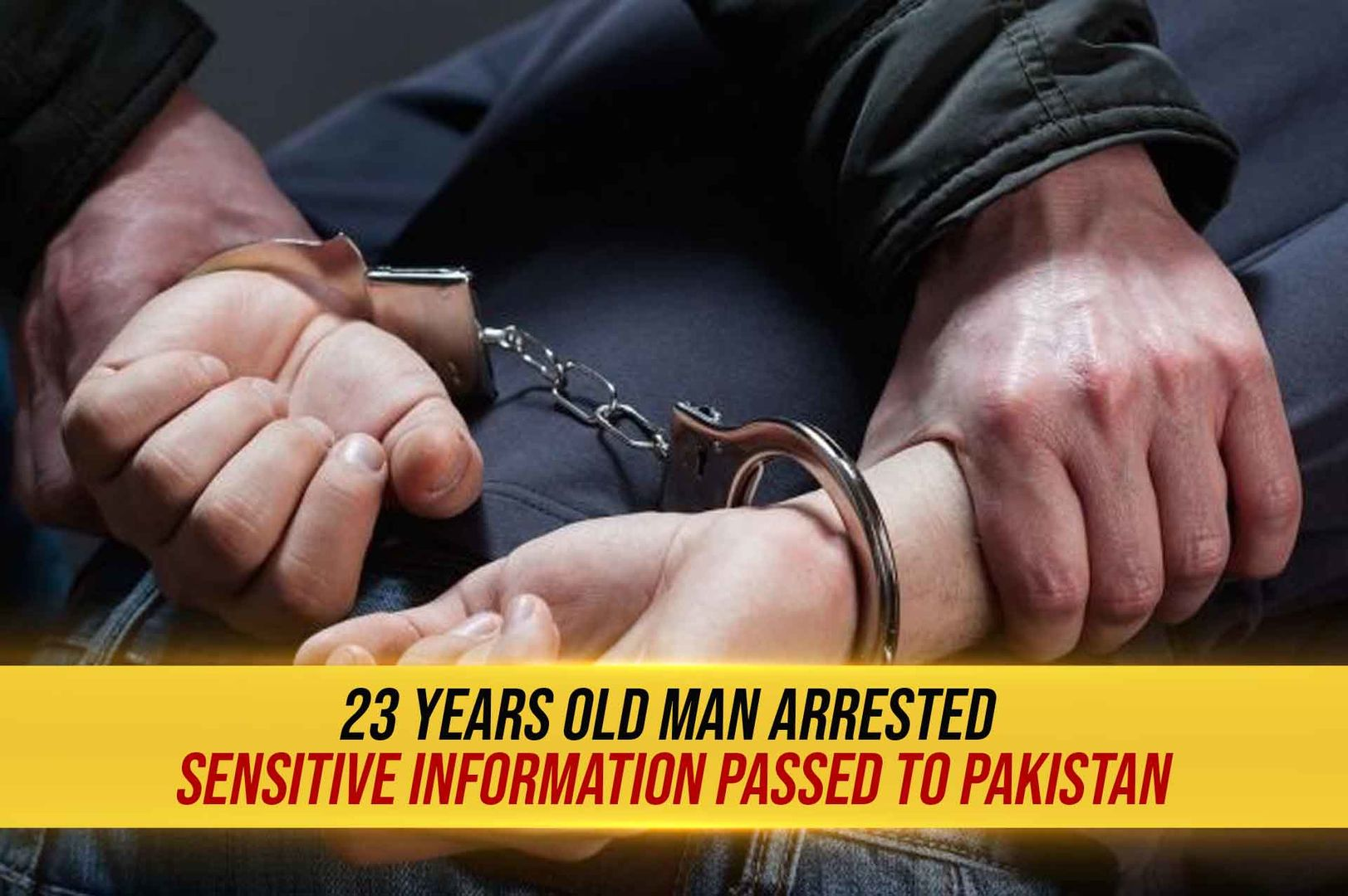 23 Years Old man arrested in Varanasi | Passing sensitive information to ISI Agents in Pakistan