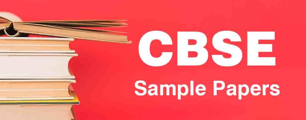 CBSE Sample Papers, CBSE Sample Paper, Study Material - SelfStudys