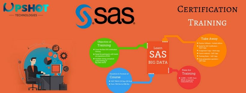 Best SAS Training Institute in BTM, Bangalore at Upshot Certified Big Data
