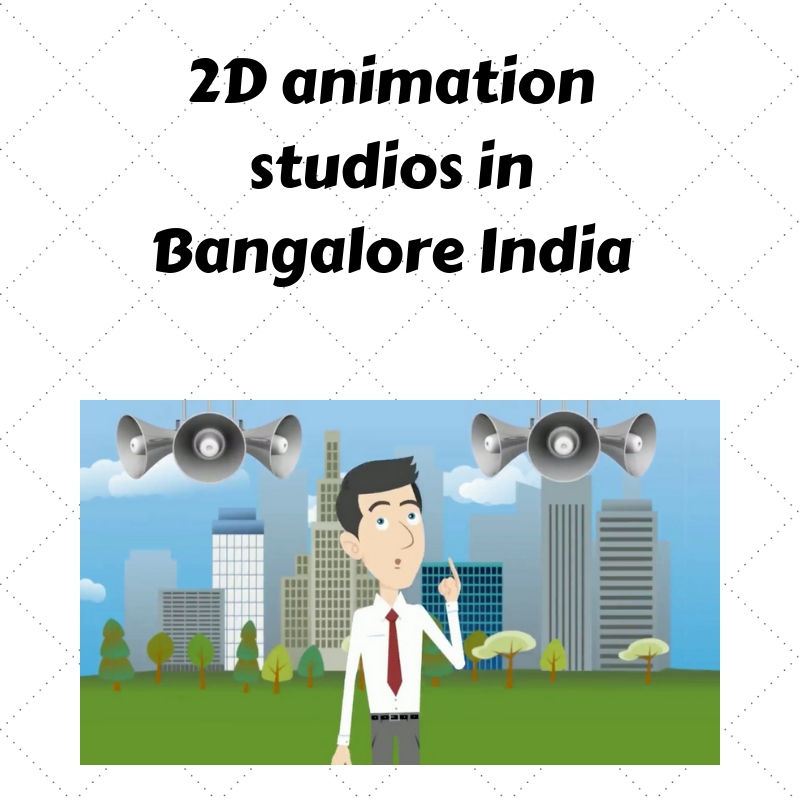 2d Animation Companies in Bangalore India, 2d Animation Studios in India