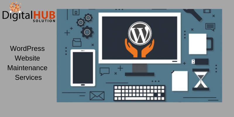 Importance of WordPress Website Maintenance Services: digitalhub1
