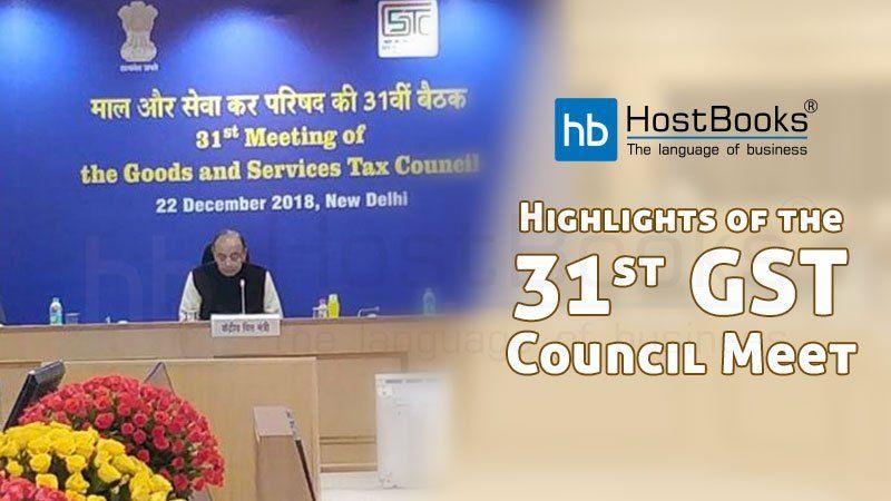 Highlights of the 31st GST Council Meet   HostBooks