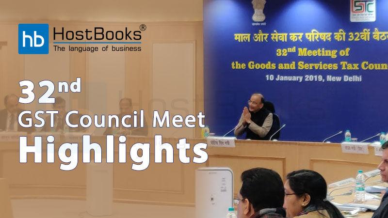 Key Highlights of 32nd GST Council Meet   HostBooks
