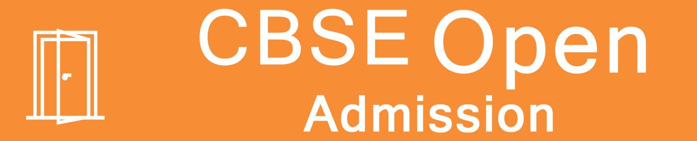 CBSE Open School Admission form 10th / 12th 2019 in Delhi – CBSE OPEN Board