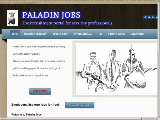 Looking for maritime security jobs, you are at the right door. Paladin-jobs provide you all company information that provides maritime security jobs. You can search here maritime jobs according to location preferences.