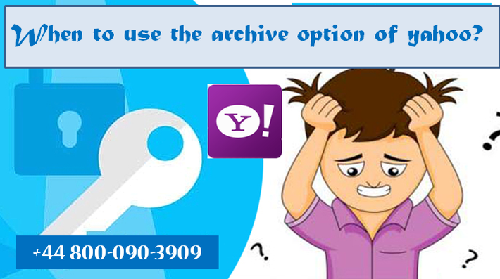 When to use the archive option of yahoo? - Whazzup-U