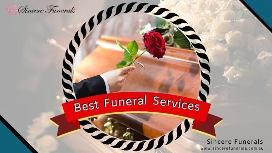 Best Funeral Services Sydney Best funeral services Sydney, Sincere Funerals offers international... - JustPaste.it
