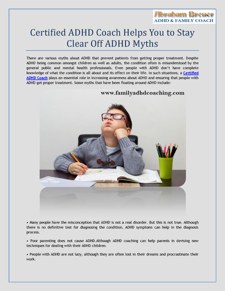 Certified ADHD Coach Helps You to Stay Clear Off ADHD Myths