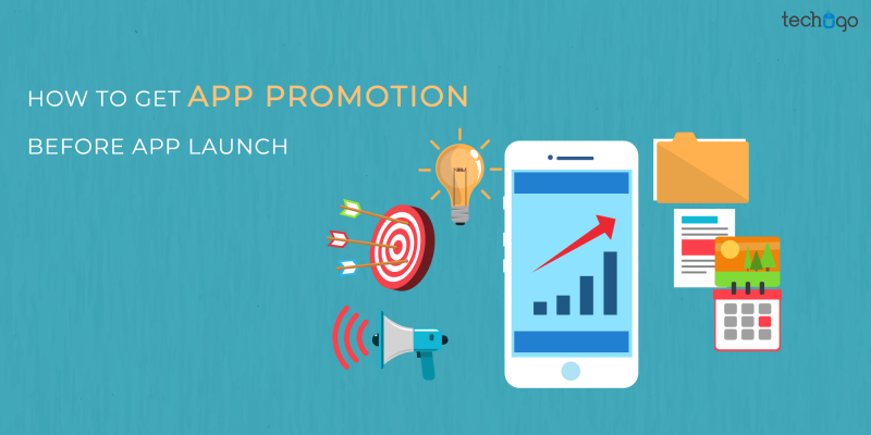 How to Get App Promotion Before App Launch