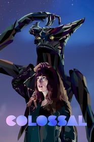 Colossal (2016) - Nonton Movie QQCinema21 - Nonton Movie QQCinema21