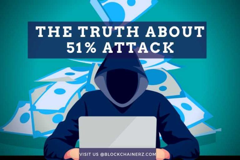 The Truth About 51% Attack