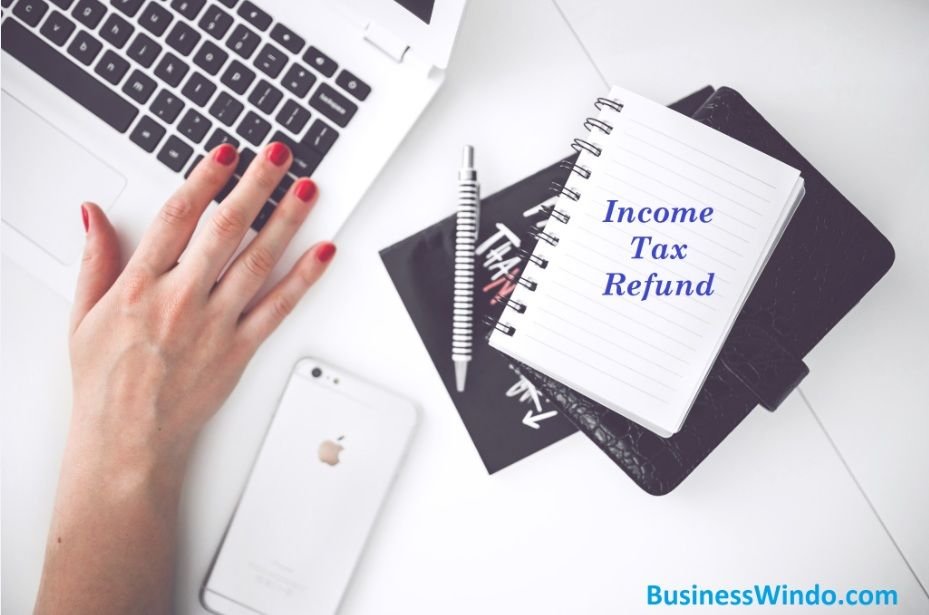 Claim Income Tax Refund: A Step by Step Guide