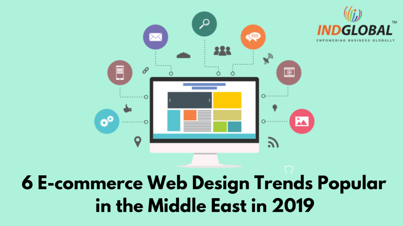 6 E-commerce Web Design Trends Popular in the Middle East in 2019