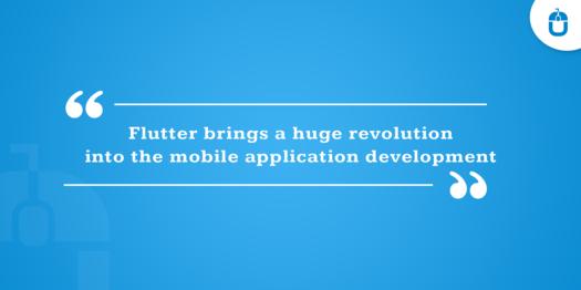 Flutter Brings A Huge Revolution Into The Mobile Application Development