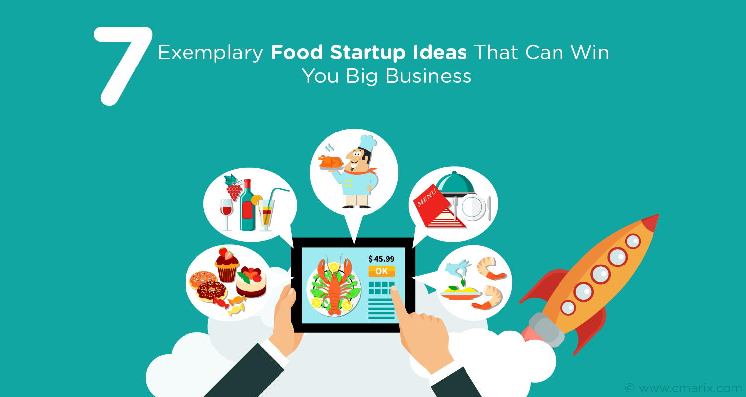 7 Food App Startup Ideas That Can Win You Big Business