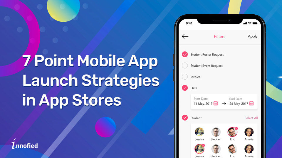 7 Point Mobile App Launch Strategies in App Stores - Innofied