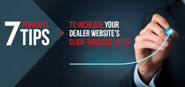 7 Powerful Tips to Increase your Dealer Website's Click-Through Rates | izmocars
