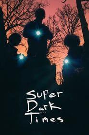 Super Dark Times (2017) - Nonton Movie QQCinema21 - Nonton Movie QQCinema21