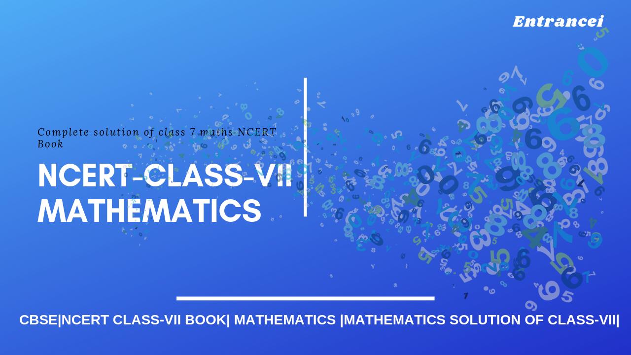 NCERT Solutions For Class 7 Maths | Class-7 Maths | NCERT Solution Class 7
