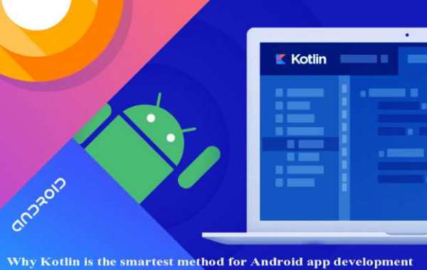 Why Kotlin is the smartest method for Android app development