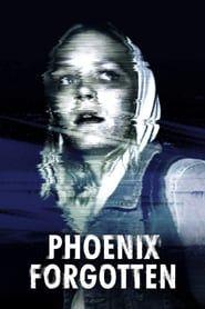 Phoenix Forgotten (2017) - Nonton Movie QQCinema21 - Nonton Movie QQCinema21