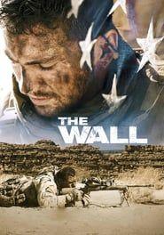 The Wall (2017) - Nonton Movie QQCinema21 - Nonton Movie QQCinema21