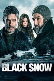 Black Snow (2017) - Nonton Movie QQCinema21 - Nonton Movie QQCinema21