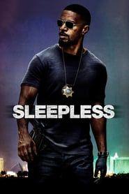 Sleepless (2017) - Nonton Movie QQCinema21 - Nonton Movie QQCinema21