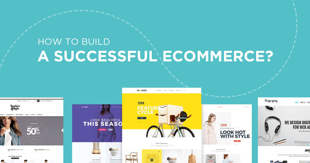 How to Build a Successful Ecommerce Business? | Builderfly